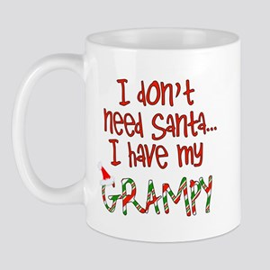 Don't need Santa, Have my Grampy Mug